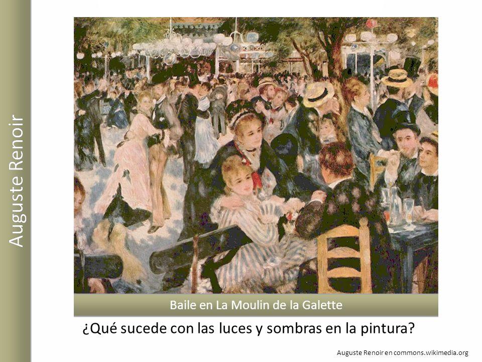Auguste Renoir en commons.wikimedia.org Baile en La Moulin de la Galette ¿Qué sucede con las luces y sombras en la pintura?