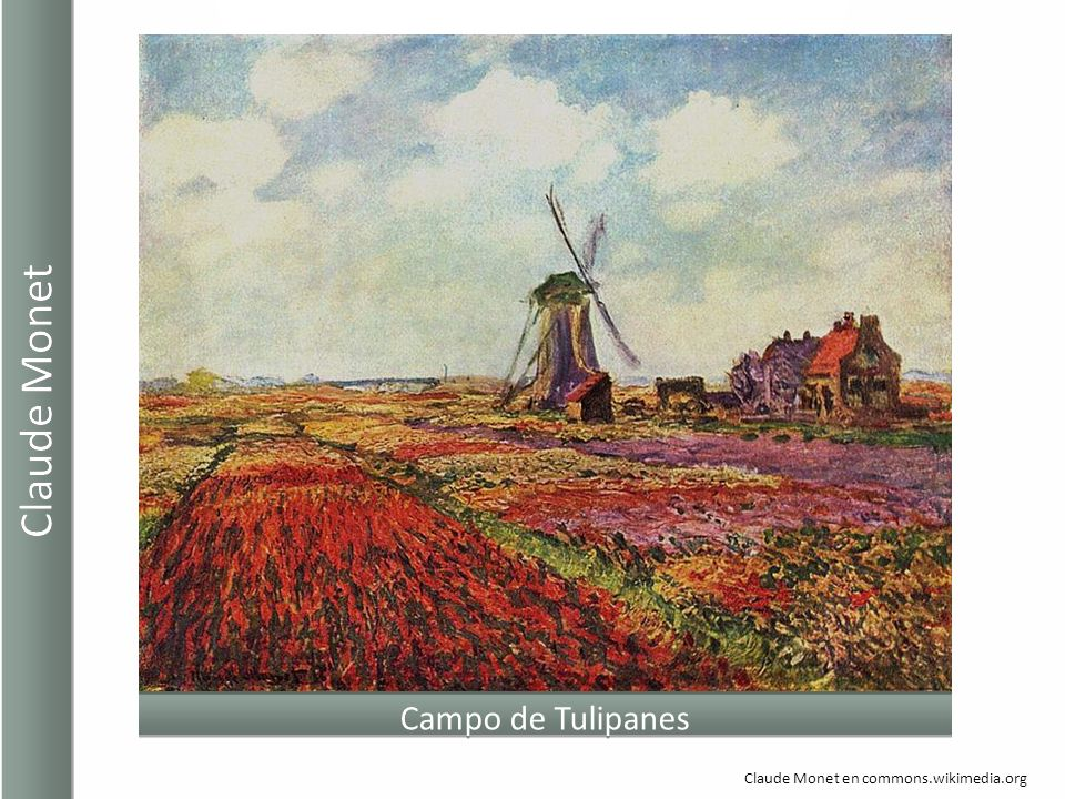 Campo de Tulipanes Claude Monet en commons.wikimedia.org