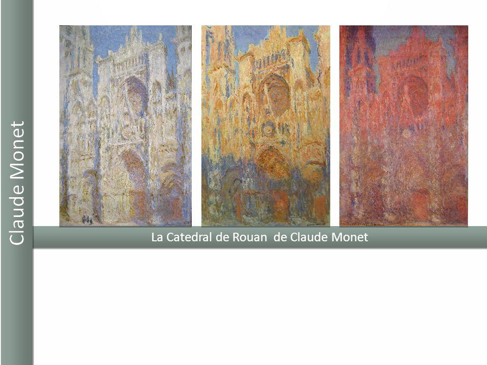 La Catedral de Rouan de Claude Monet