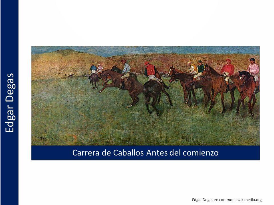 Carrera de Caballos Antes del comienzo Edgar Degas en commons.wikimedia.org