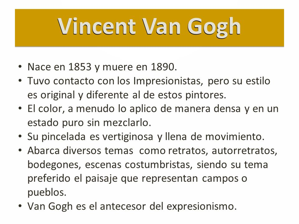Nace en 1853 y muere en 1890.