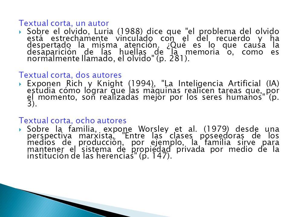 Textual corta, un autor Sobre el olvido, Luria (1988) dice que