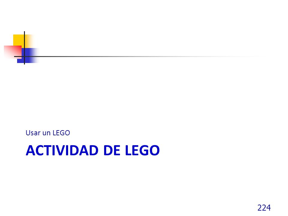 ACTIVIDAD DE LEGO Usar un LEGO 224