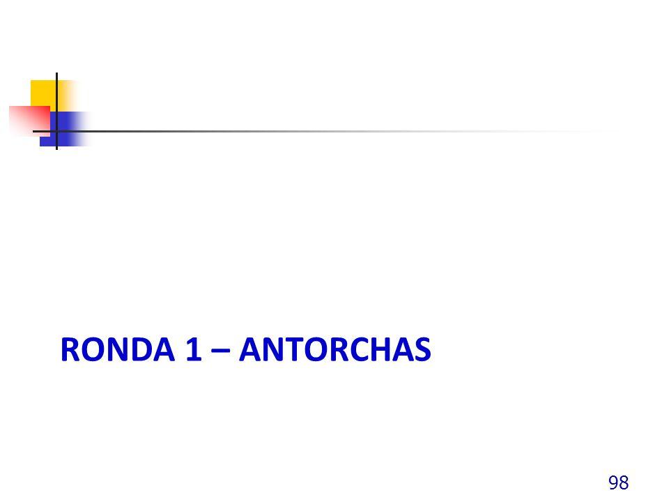 RONDA 1 – ANTORCHAS 98