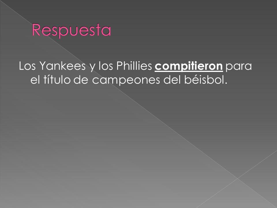 Los Yankees y los Phillies compitieron para el título de campeones del béisbol.