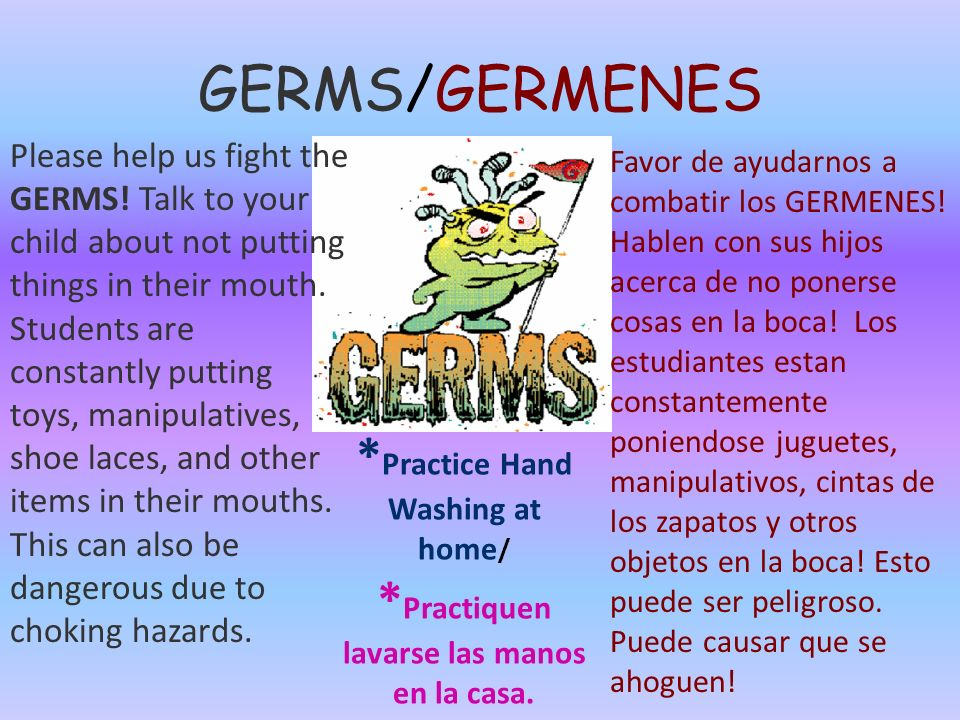 GERMS/GERMENES Please help us fight the GERMS.