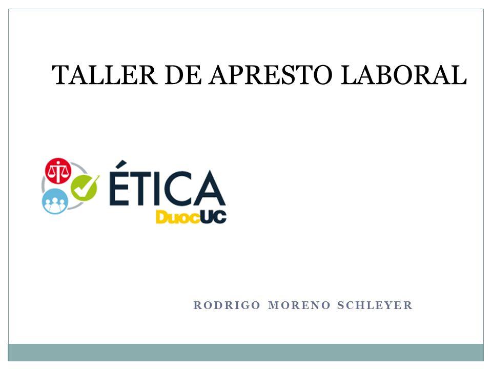 RODRIGO MORENO SCHLEYER TALLER DE APRESTO LABORAL