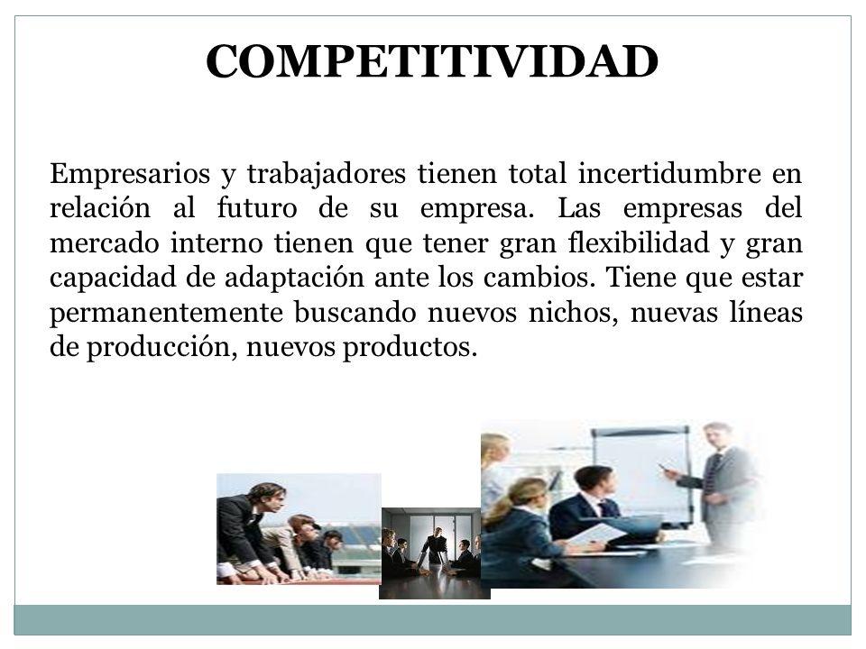 Empresarios y trabajadores tienen total incertidumbre en relación al futuro de su empresa.
