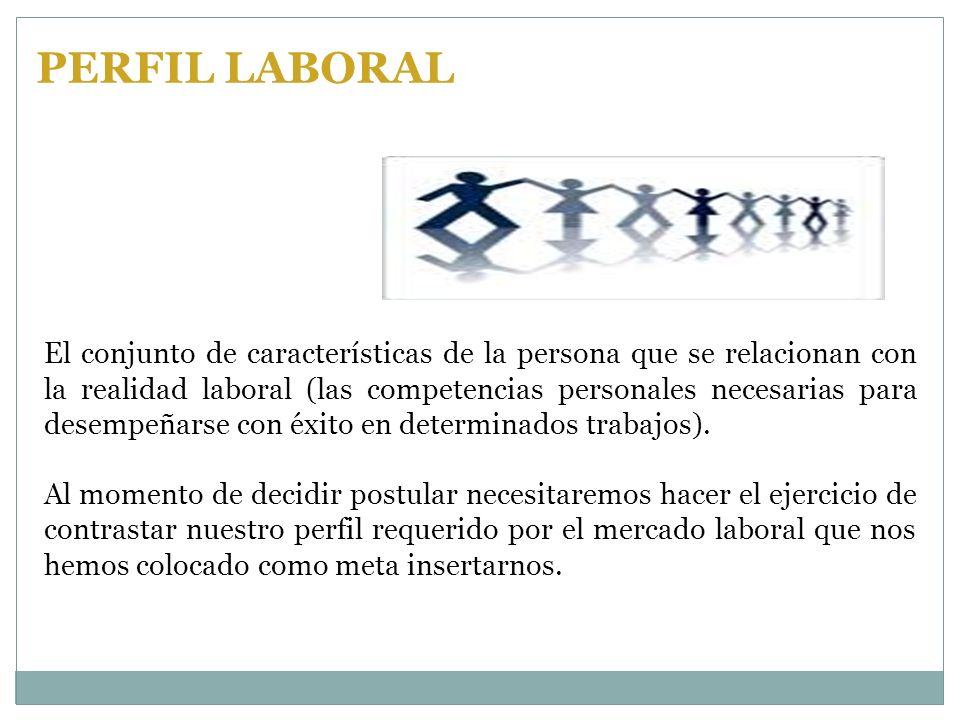 El conjunto de características de la persona que se relacionan con la realidad laboral (las competencias personales necesarias para desempeñarse con é