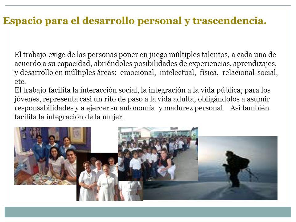 Espacio para el desarrollo personal y trascendencia.