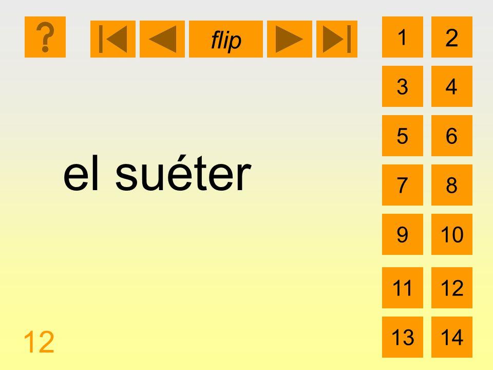 1 3 2 4 5 7 6 8 910 1112 1314 flip 12 el suéter