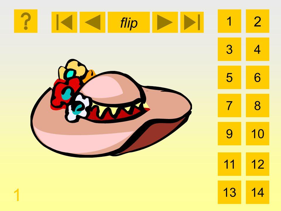 1 3 2 4 5 7 6 8 910 1112 1314 flip 1 el sombrero