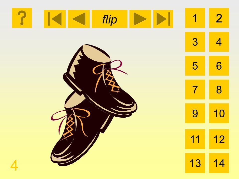 1 3 2 4 5 7 6 8 910 1112 1314 flip 4 los zapatos
