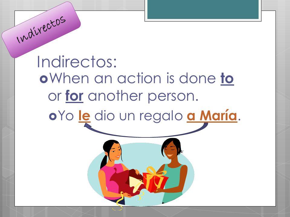 Ejemplos: 1.Juan ____ comió. (la sopa) 2. Mi padre _____ vendió.
