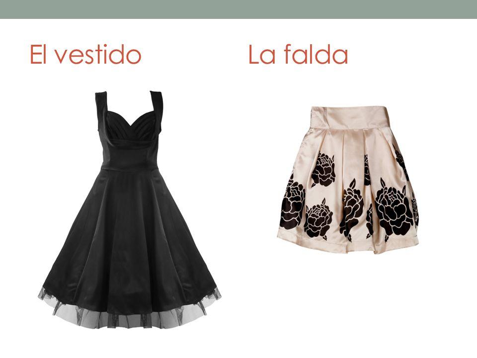 El vestidoLa falda