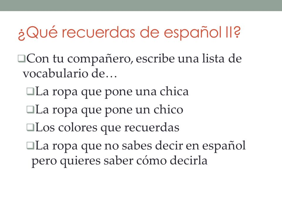 ¿Qué recuerdas de español II.