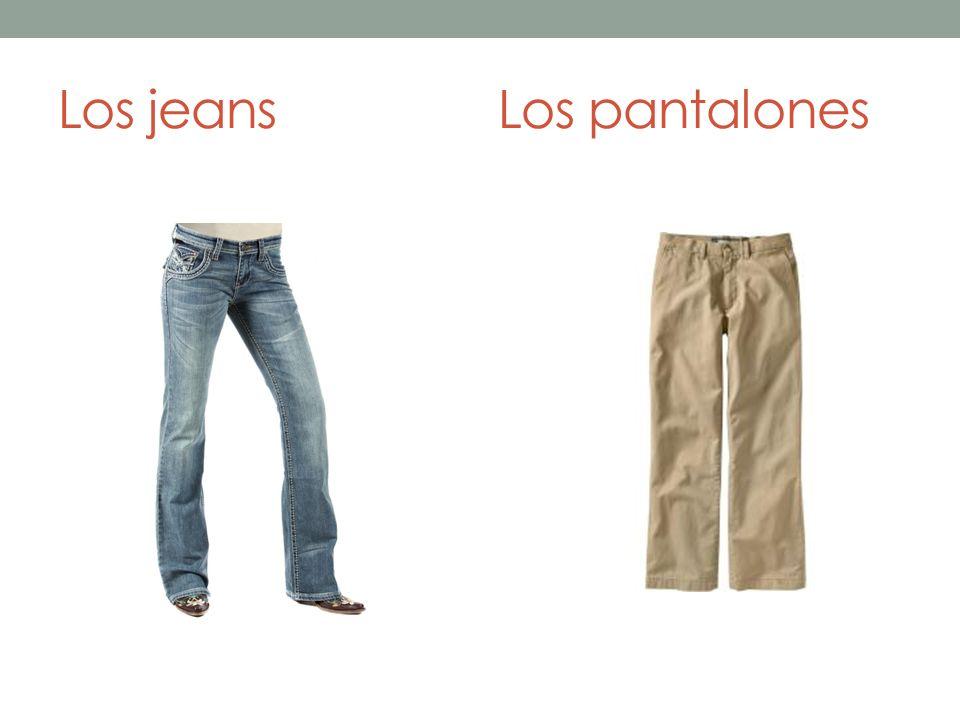 Los jeansLos pantalones