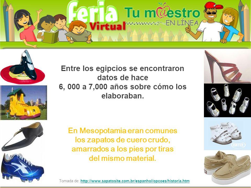 Tomada de: http://www.sapatosite.com.br/espanhol/opcoes/historia.htmhttp://www.sapatosite.com.br/espanhol/opcoes/historia.htm Entre los egipcios se en