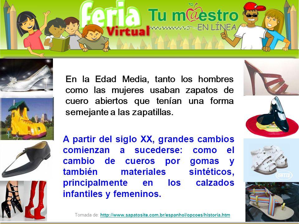 Tomada de: http://www.sapatosite.com.br/espanhol/opcoes/historia.htmhttp://www.sapatosite.com.br/espanhol/opcoes/historia.htm En la Edad Media, tanto