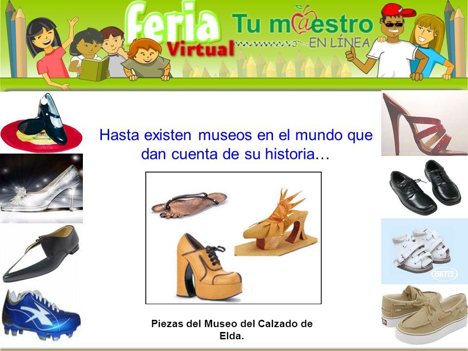 Piezas del Museo del Calzado de Elda. Hasta existen museos en el mundo que dan cuenta de su historia…