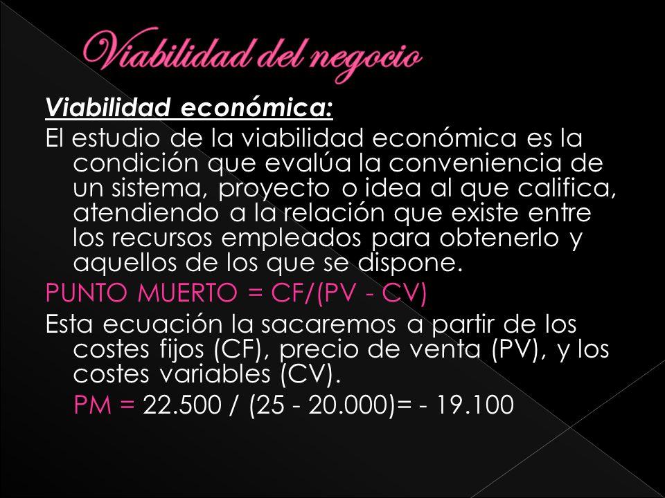 Viabilidad económica: El estudio de la viabilidad económica es la condición que evalúa la conveniencia de un sistema, proyecto o idea al que califica,