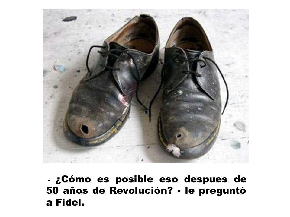 Vladimir Putin, durante una reciente visita a Cuba, notó que la mayoría de los cubanos tenía los zapatos rotos.