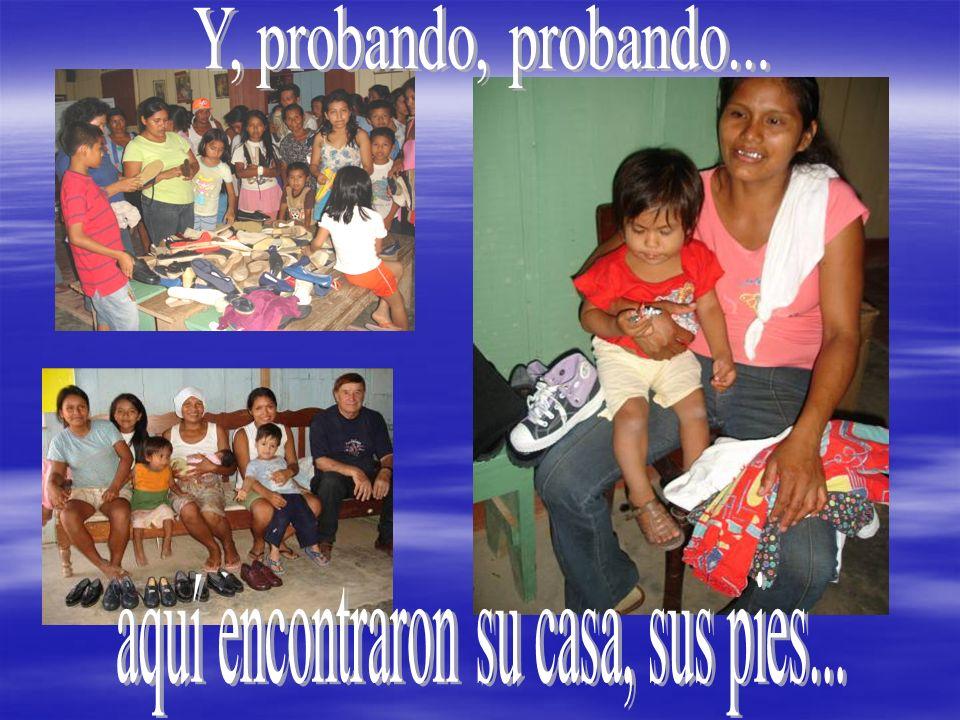 Estos zapatos, un tanto nerviosillos tuvieron un encuentro cálido y fraterno, el día de la Virgen del Pilar, con los habitantes del asentamiento humano de San Gabriel de la Dolorosa, con 3.500 habitantes, enclavado en la ciudad de Yurimaguas (Perú).