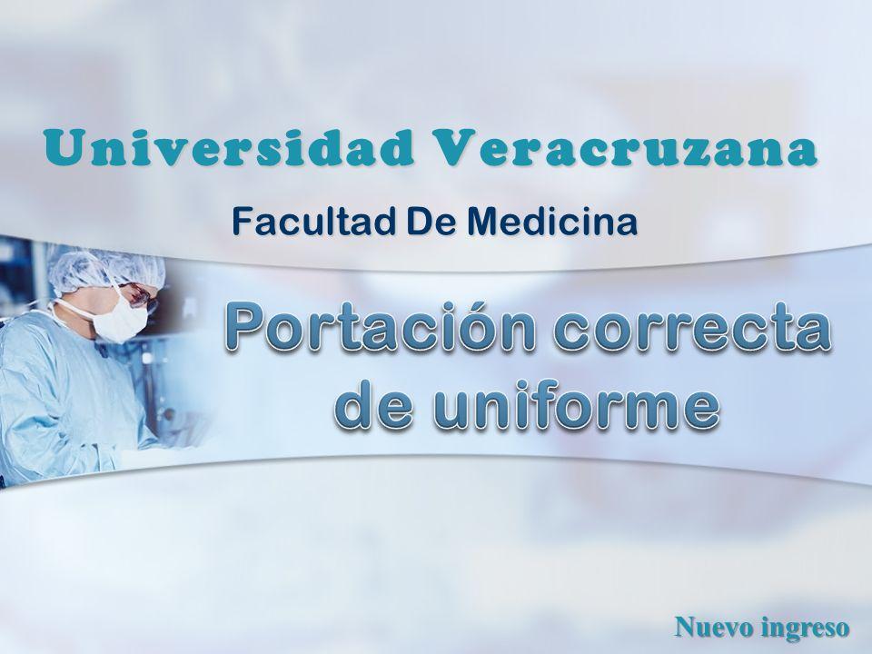 Facultad De Medicina Universidad Veracruzana Nuevo ingreso