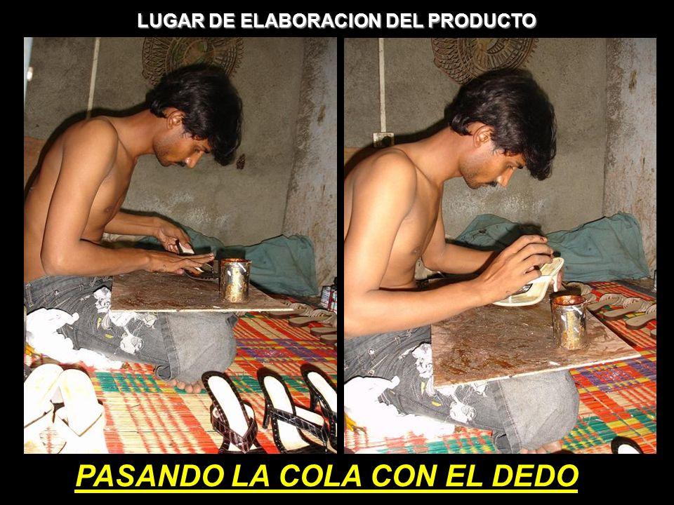 LUGAR DE ELABORACION DEL PRODUCTO PASANDO LA COLA CON EL DEDO