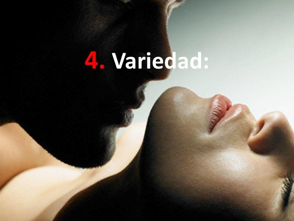 4. Variedad: