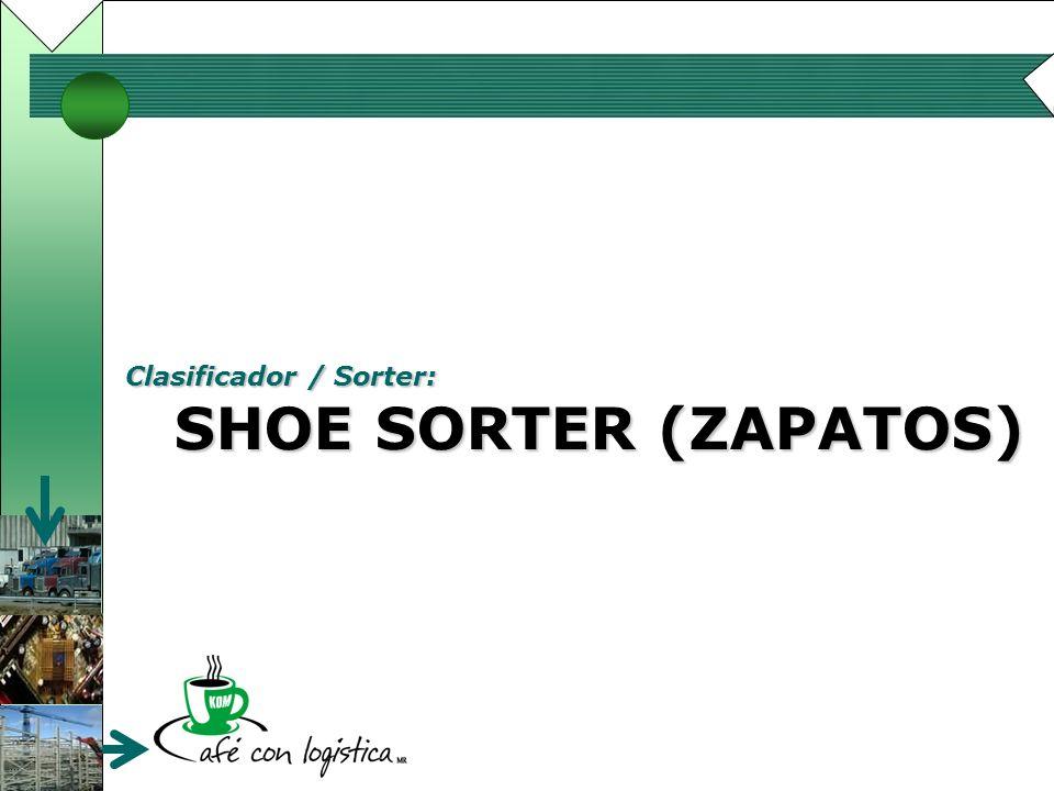 Clasificador / Sorter: SHOE SORTER (ZAPATOS)