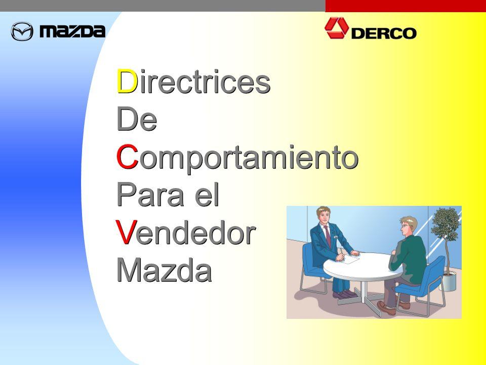 Directrices De Comportamiento Para el Vendedor Mazda Directrices De Comportamiento Para el Vendedor Mazda