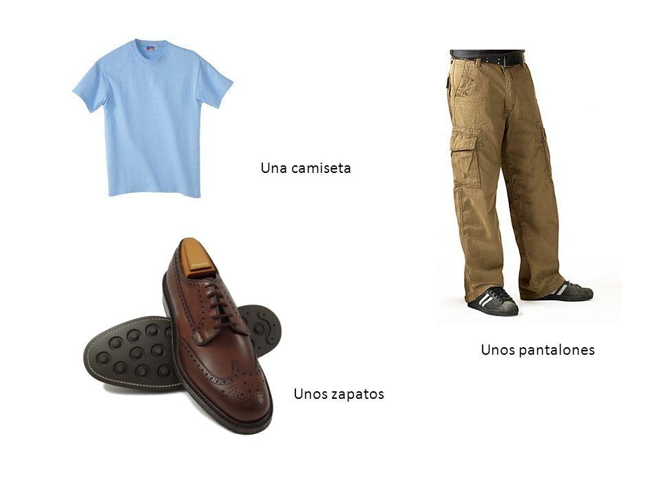 Una camiseta Unos pantalones Unos zapatos