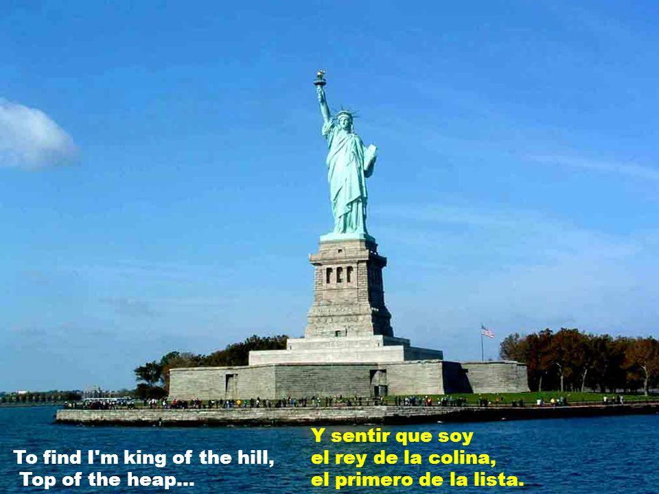 Haré un flamante comienzo, En la vieja New York.
