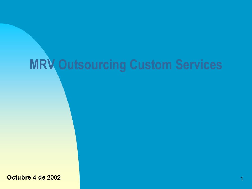 2 MRV Outsourcing Custom Services Indice Slide Historia ………………..