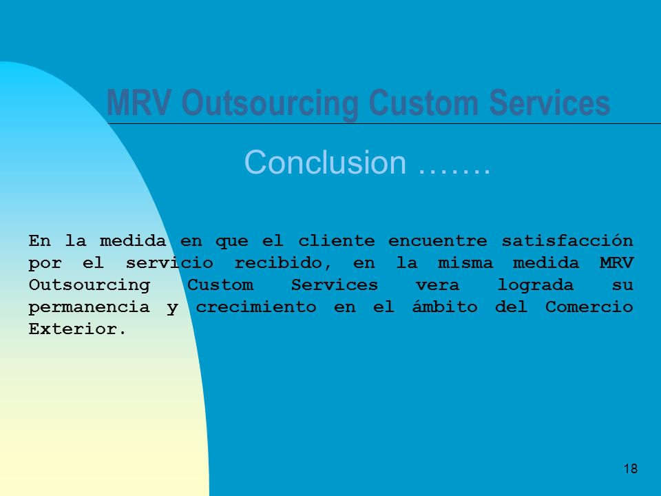 18 MRV Outsourcing Custom Services Conclusion …….