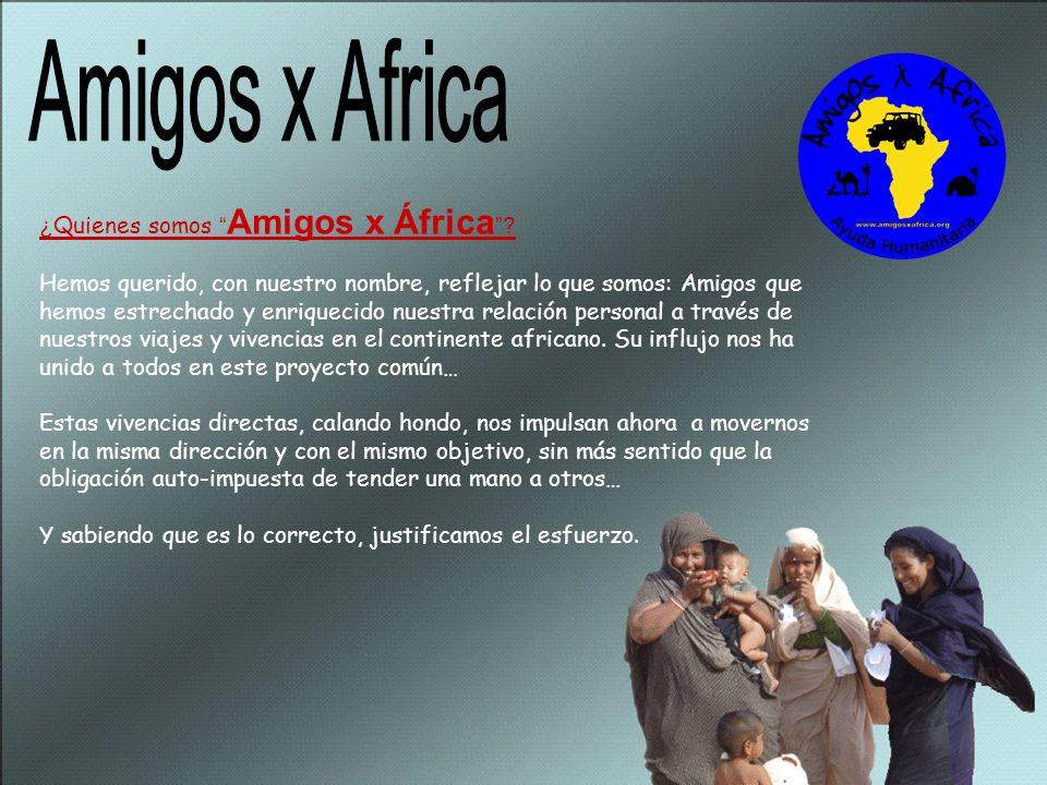 ¿ Quienes somos Amigos x África .