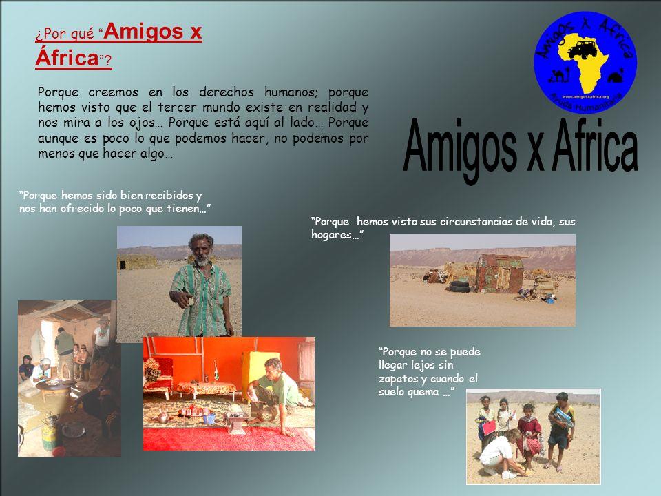 ¿ Por qué Amigos x África .