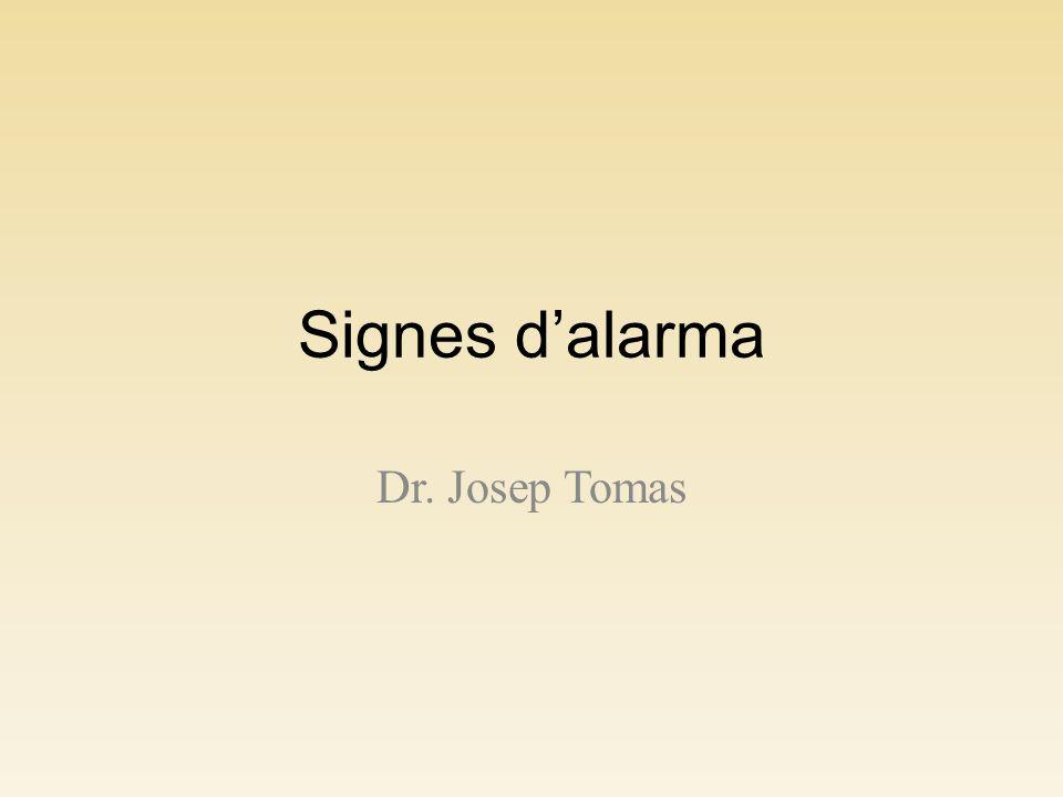 Signes dalarma Dr. Josep Tomas