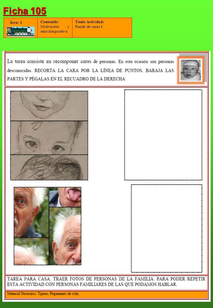 Contenido: Motivación y emoción positiva Título Actividad: Puzzle de caras 4 Área: 1 Ficha 105
