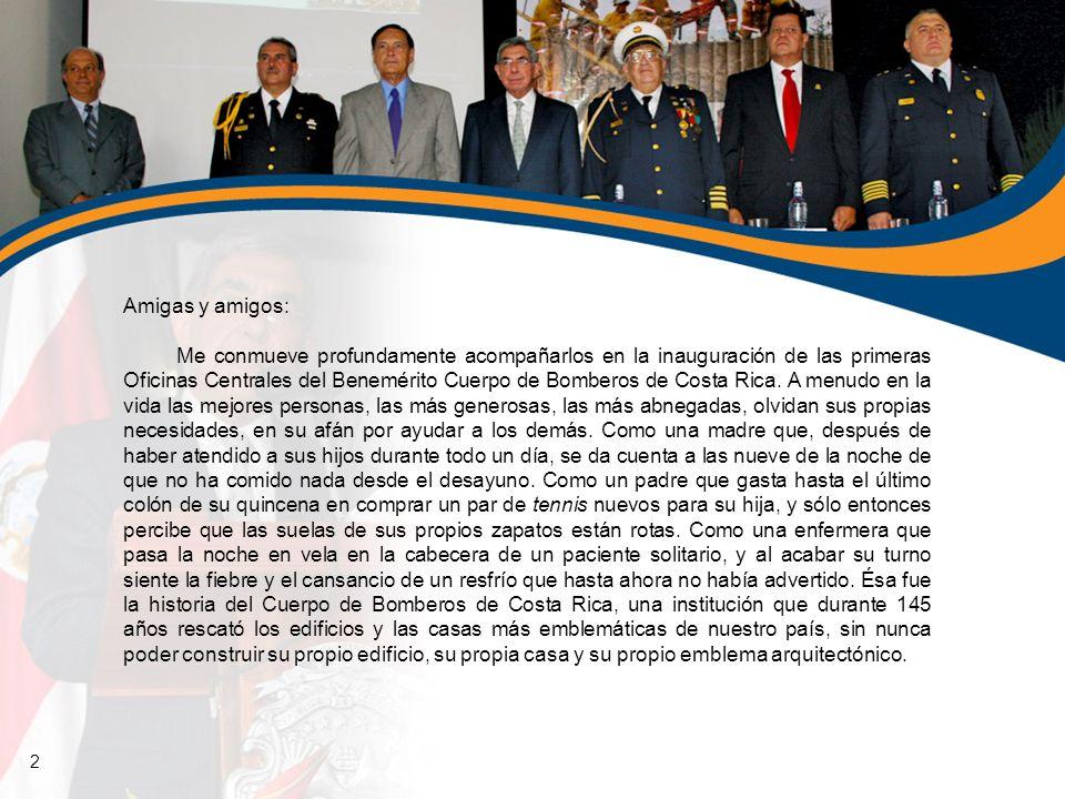 Amigas y amigos: Me conmueve profundamente acompañarlos en la inauguración de las primeras Oficinas Centrales del Benemérito Cuerpo de Bomberos de Cos