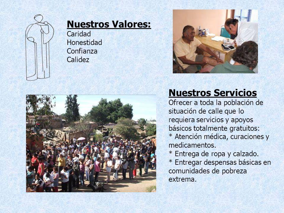 MISIÓN y VISIÓN: Lograr que los marginados que asisten al Comedor reciban alimentos calientes, atención médica; y, mediante el trato humano y la sensi