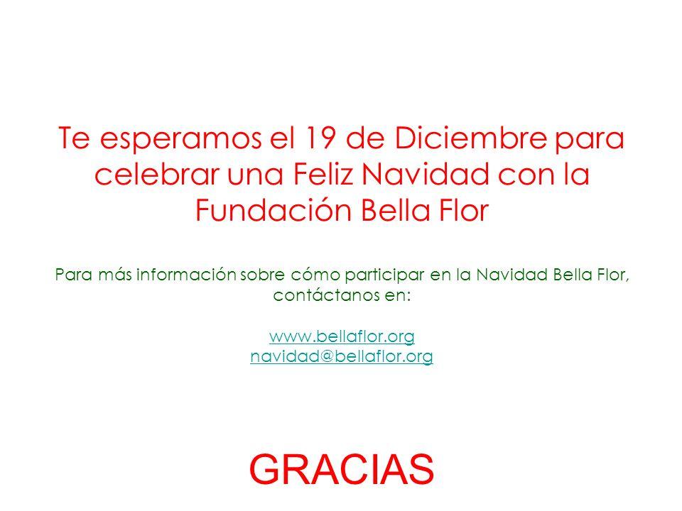 Te esperamos el 19 de Diciembre para celebrar una Feliz Navidad con la Fundación Bella Flor Para más información sobre cómo participar en la Navidad B