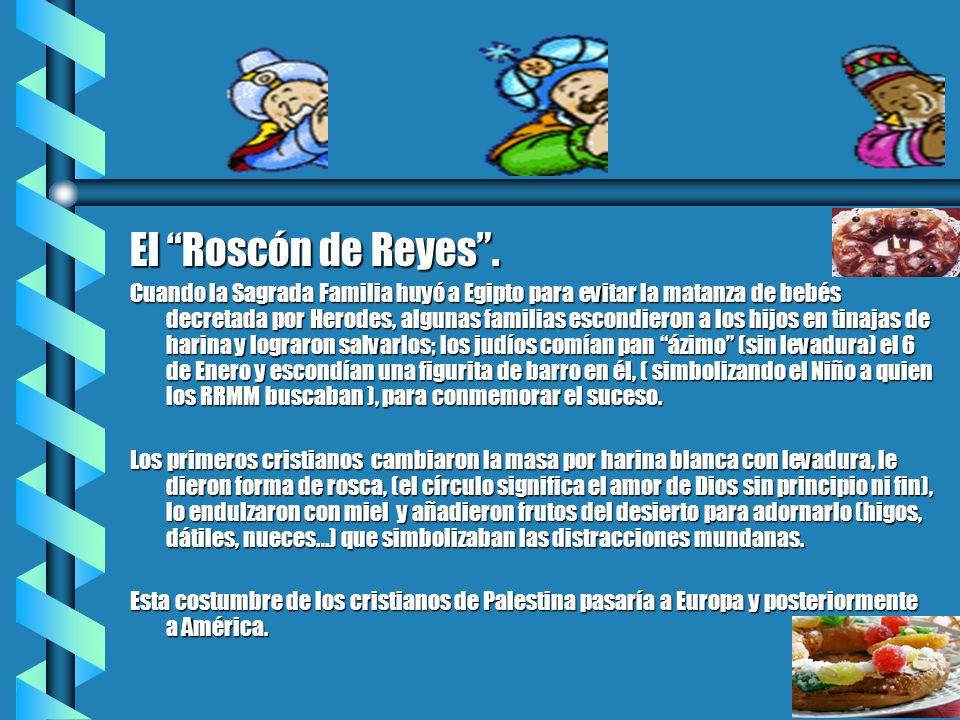 El Roscón de Reyes.