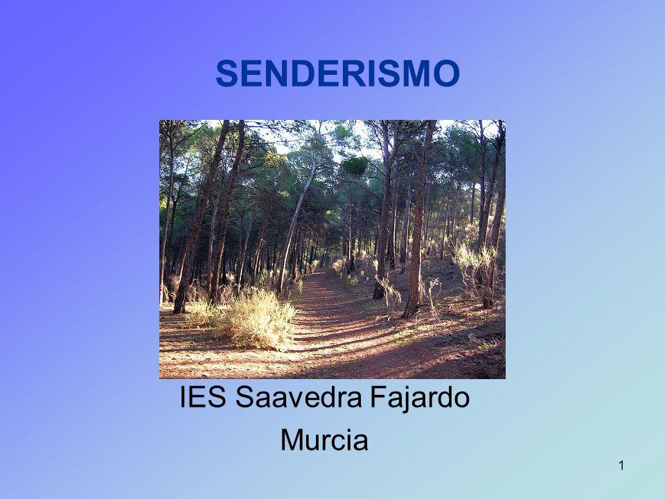 1 SENDERISMO IES Saavedra Fajardo Murcia