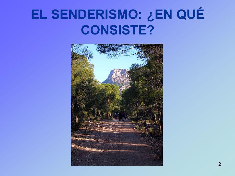 2 EL SENDERISMO: ¿EN QUÉ CONSISTE?