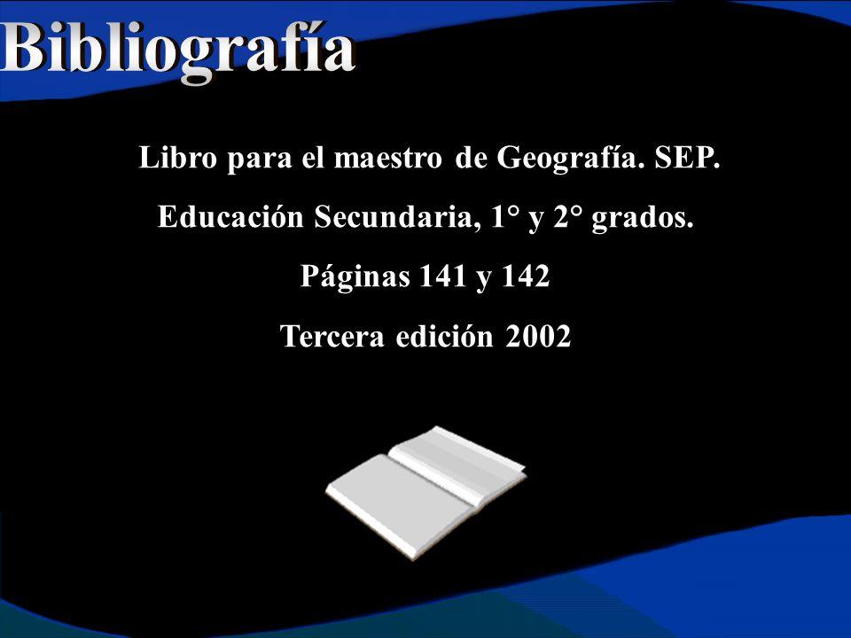Libro para el maestro de Geografía. SEP. Educación Secundaria, 1° y 2° grados.