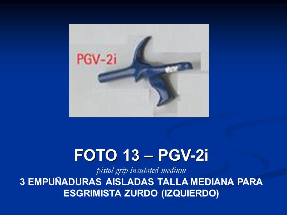 FOTO 13 – PGV-2i pistol grip insulated medium 3 EMPUÑADURAS AISLADAS TALLA MEDIANA PARA ESGRIMISTA ZURDO (IZQUIERDO)