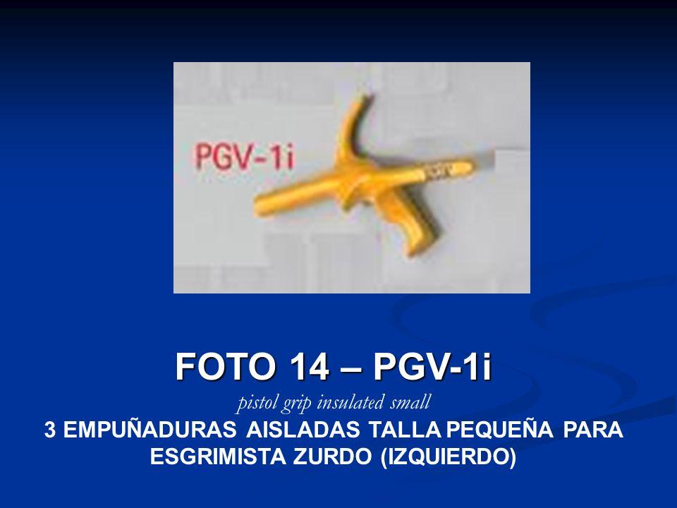 FOTO 14 – PGV-1i pistol grip insulated small 3 EMPUÑADURAS AISLADAS TALLA PEQUEÑA PARA ESGRIMISTA ZURDO (IZQUIERDO)