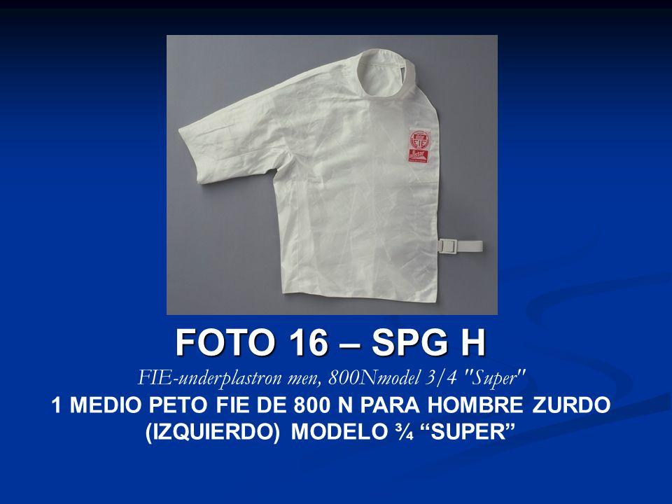 FOTO 16 – SPG H FIE-underplastron men, 800Nmodel 3/4